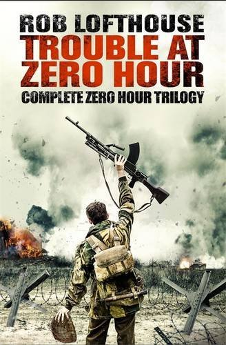 9781784293512: Trouble at Zero Hour (Zero Hour Trilogy)
