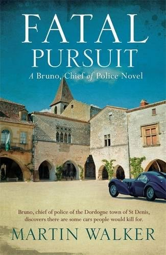 9781784294571: Fatal Pursuit: Bruno, Chief of Police 9