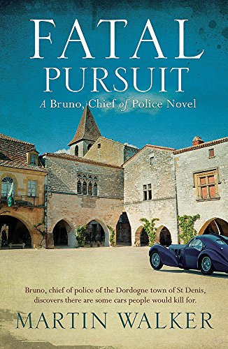 Fatal Pursuit: Bruno, Chief of Police 9 (Paperback): Martin Walker