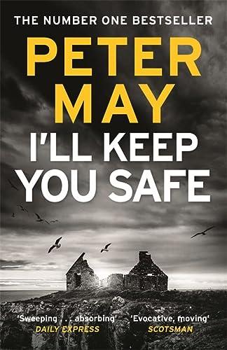 9781784294977: I'll Keep You Safe: The #1 Bestseller