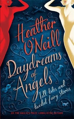 9781784295103: Daydreams of Angels
