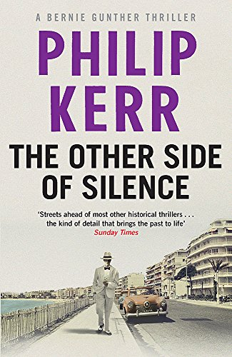 9781784295141: The Other Side of Silence: Bernie Gunther Thriller 11