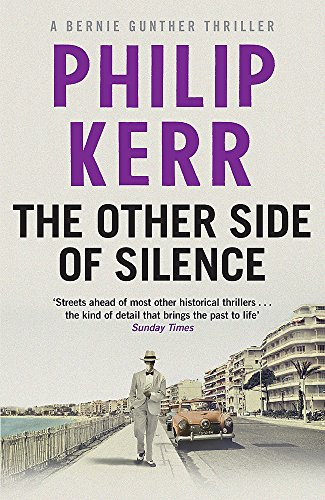 9781784295158: The Other Side of Silence: Bernie Gunther Thriller 11