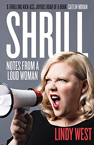 9781784295547: Shrill: Notes from a Loud Woman