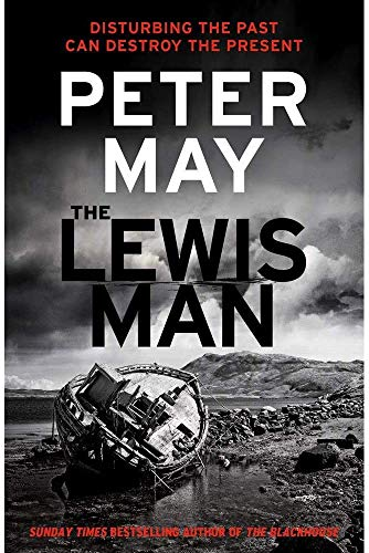 9781784295783: The Lewis Man Peter May