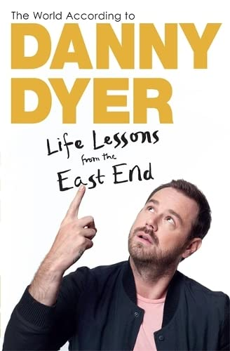 9781784297411: The World According to Danny Dyer: Life Lessons from the East End (Not A Series)