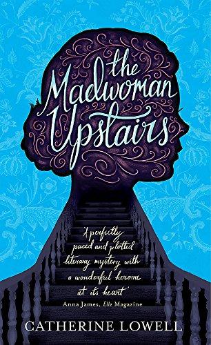 9781784297695: The Madwoman Upstairs
