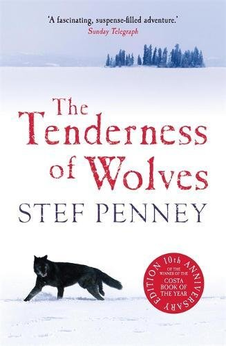 9781784298647: The Tenderness of Wolves
