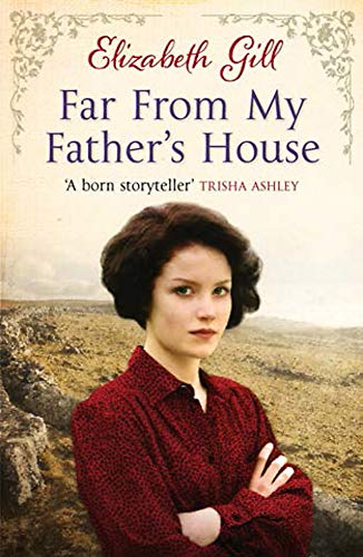 Far From My Father's House: Gill, Elizabeth
