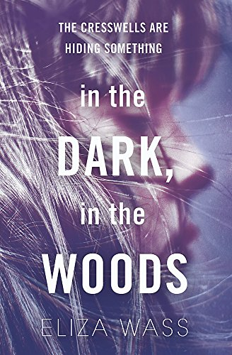 In the Dark, in the Woods: Wass, Eliza