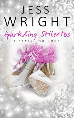 9781784305703: Sparkling Stillettos