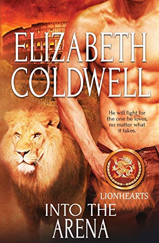 9781784307875: Into the Arena (Lionhearts) (Volume 4)