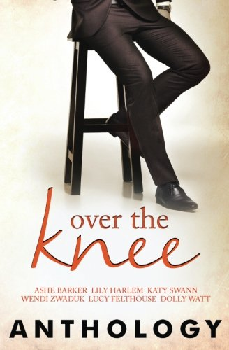 9781784308483: Over the Knee