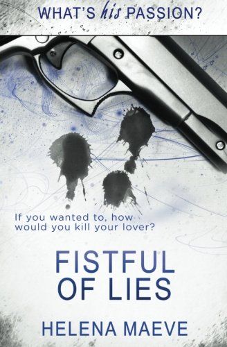 9781784309305: Fistful of Lies (What's his Passion?)
