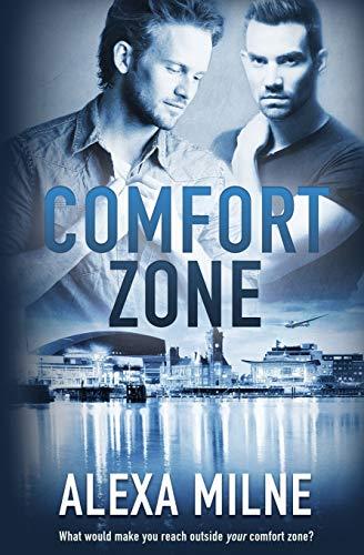 Comfort Zone: Alexa Milne