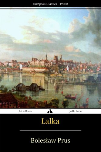 Lalka (Polish Edition): Prus, Boleslaw