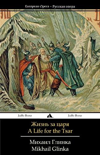 9781784351250: A Life for the Tsar: Libretto (Russian Edition)