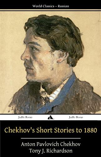 9781784351373: Chekhov's Short Stories to 1880