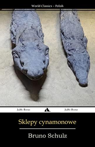 Sklepy cynamonowe (Polish Edition): Schulz, Bruno