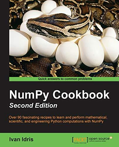9781784390945: NumPy Cookbook - Second Edition
