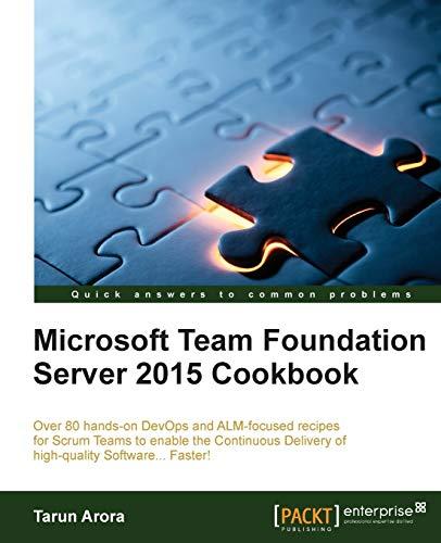 9781784391058: Microsoft Team Foundation Server Cookbook