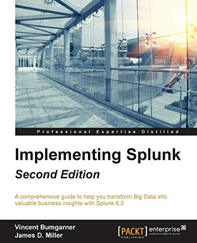 9781784391607: Implementing Splunk - Second Edition
