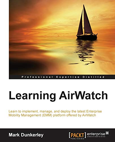 Learning AirWatch: Mark Dunkerley