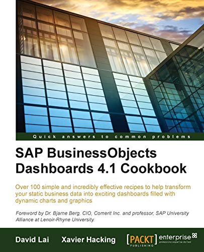 9781784391959: SAP BusinessObjects Dashboards 4.1 Cookbook