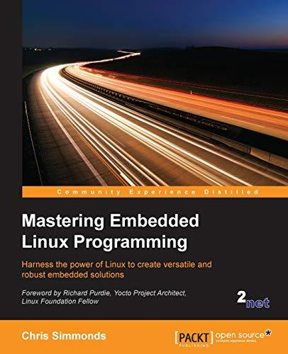 9781784392536: Mastering Embedded Linux Programming