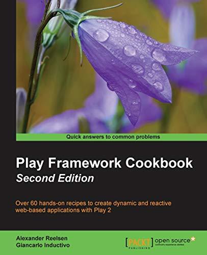 9781784393137: Play Framework Cookbook - Second edition