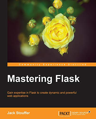 9781784393656: Mastering Flask