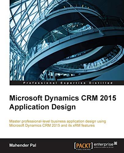 9781784394158: Microsoft Dynamics CRM 2015 Application Design