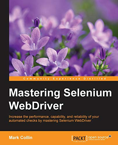 9781784394356: Mastering Selenium WebDriver