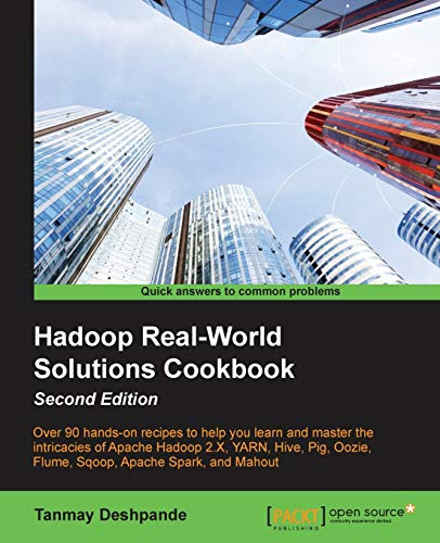 9781784395506: Hadoop Real World Solutions Cookbook - Second Edition