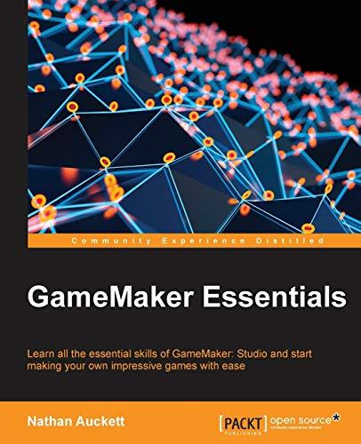 9781784396121: GameMaker Essentials
