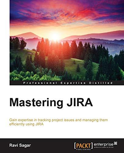 9781784396510: Mastering JIRA