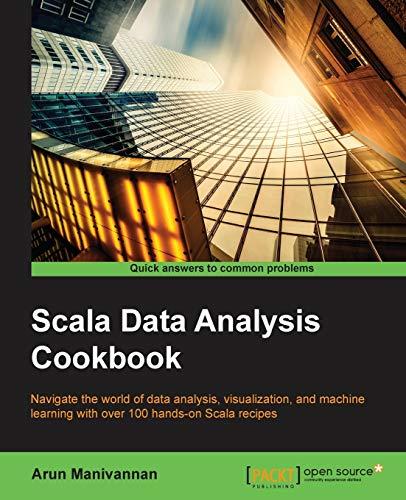 9781784396749: Scala Data Analysis Cookbook