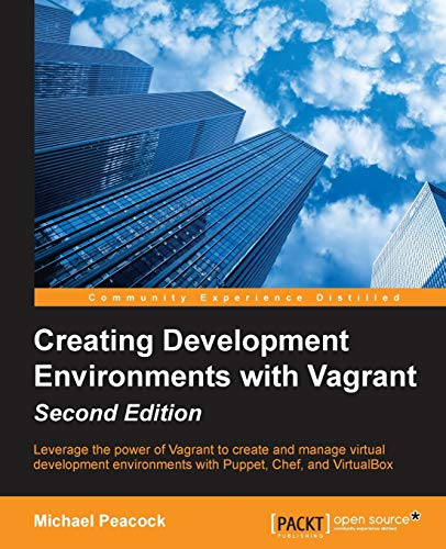 9781784397029: Creating Development Environments with Vagrant - Second Edition