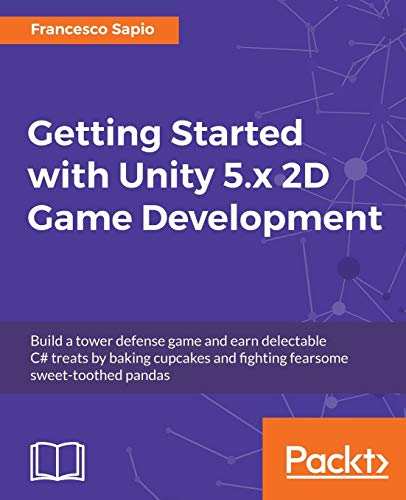 9781784397173: Getting Started with Unity 5.x 2D Game Development