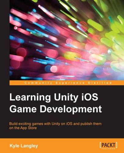 9781784397470: Learning Unity iOS Game Development
