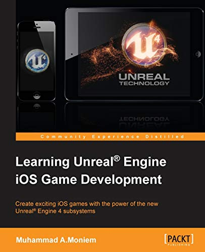 9781784397715: Learning Unreal Engine iOS Game Development