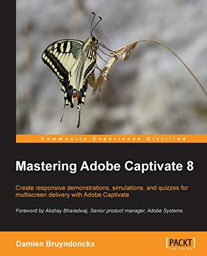 9781784398309: Mastering Adobe Captivate 8