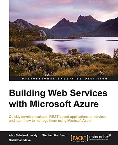 9781784398378: Building Web Services with Microsoft Azure
