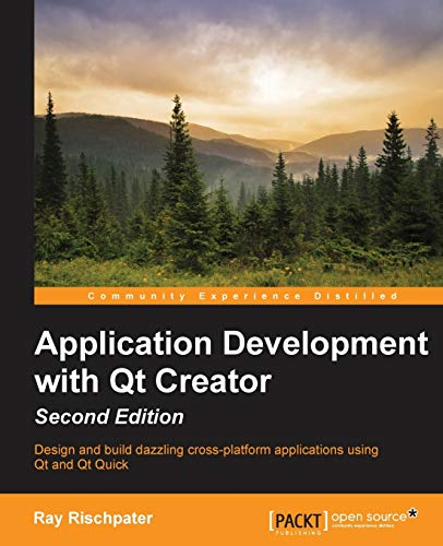 9781784398675: Application Development with Qt Creator, 2nd Edition