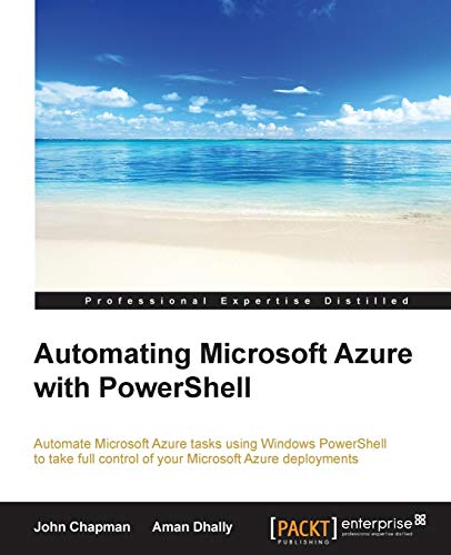 Automating Microsoft Azure with Powershell: Aman Dhally