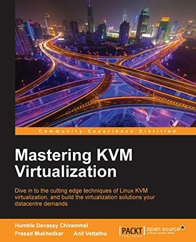 9781784399054: Mastering KVM Virtualization