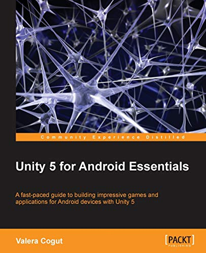 9781784399191: Unity 5 for Android Essentials