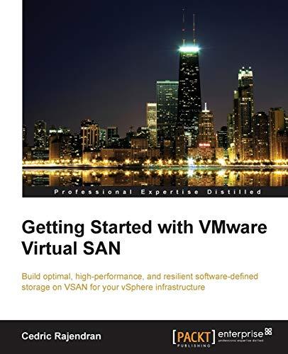 Getting Started with VMware Virtual SAN: Cedric Rajendran
