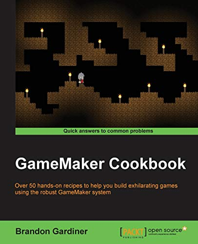 9781784399849: GameMaker Cookbook