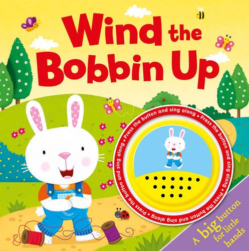 9781784405106: Wind the Bobbin Up (Song Sounds)